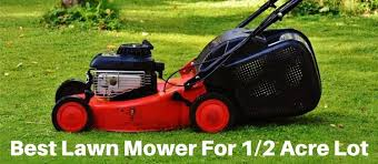 Best Lawn Mower For 1/2 Acre Lot 2020